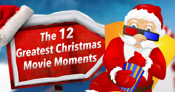 12 greatest christmas movie moments