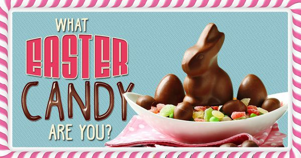 What Easter Candy Are You?