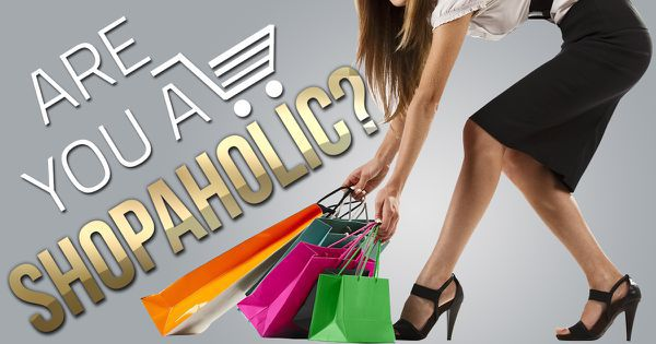Are You A Shopaholic?