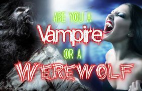Are You a Vampire or Werewolf Quiz