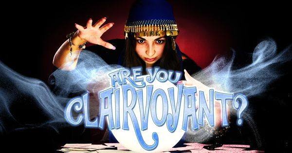 Are You Clairvoyant?