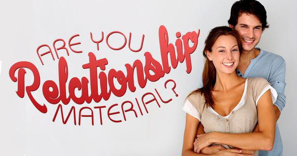 Are You Relationship Material?