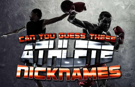 Can You Guess These Athlete Nicknames?