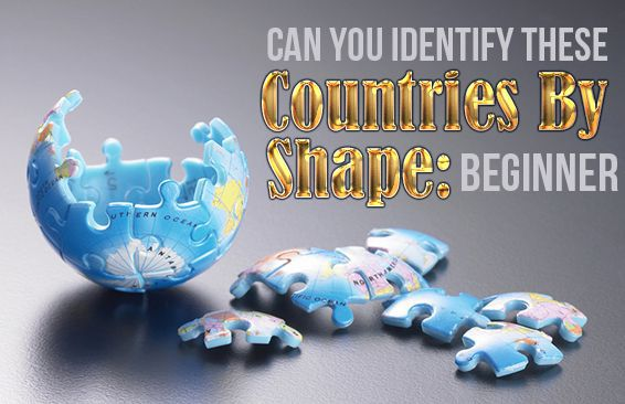 Can You Identify These Countries By Shape: Beginner