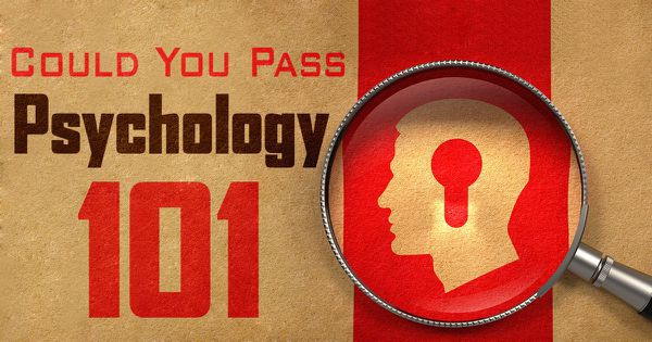 Could You Pass Psychology 101?