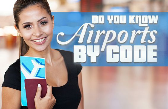 Do You Know Airports By Code?