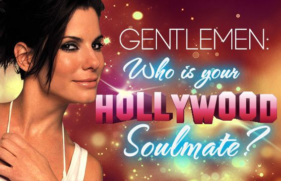 Gentlemen: Who Is Your Hollywood Soulmate?