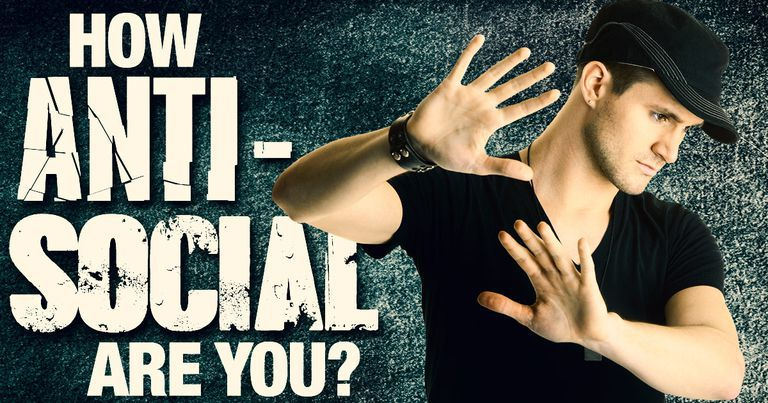 Personality Quiz: Am I Antisocial?
