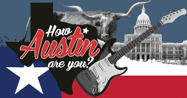 How Austin Are You?