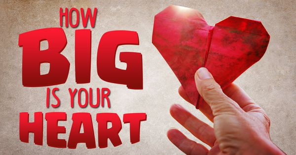 How Big Is Your Heart?