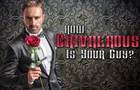 How Chivalrous Is Your Guy?
