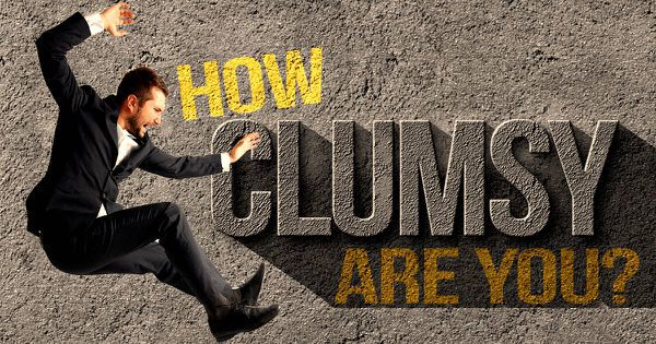 How Clumsy Are You?