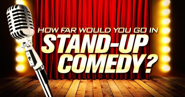 How Far Would You Go in Stand-Up Comedy?