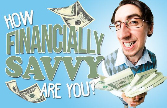 How Financially Savvy Are You?