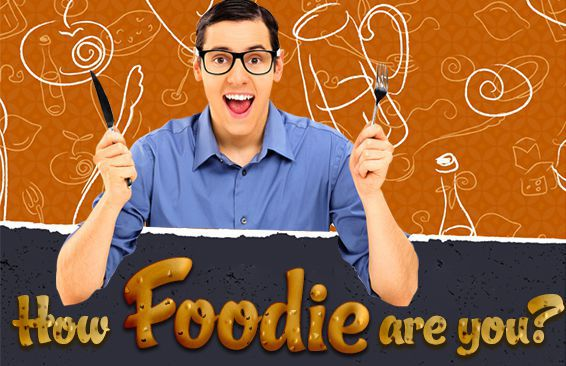 How Foodie Are You?