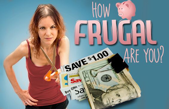 How Frugal Are You?