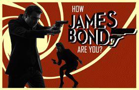 How James Bond Are You?