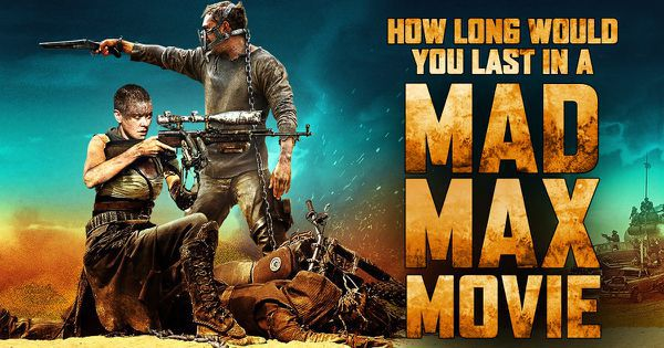 "How Long Would You Last In A ""Mad Max"" Movie?"