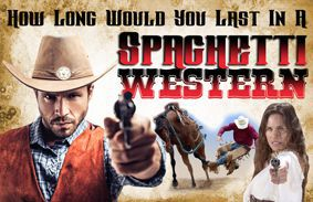 How Long Would You Last In A Spaghetti Western?