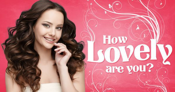 How Lovely Are You?