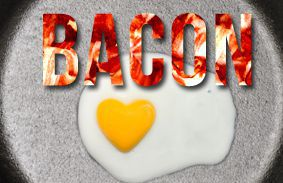 How Much Do You Love Bacon?