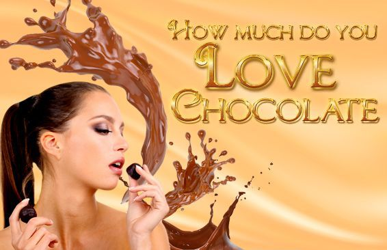 How Much Do You Love Chocolate?