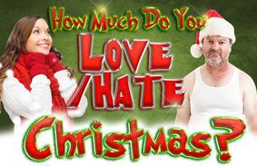 How Much Do You Love/Hate Christmas?