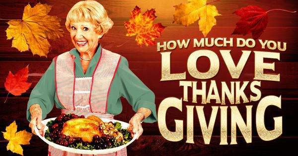 How Much Do You Love Thanksgiving?