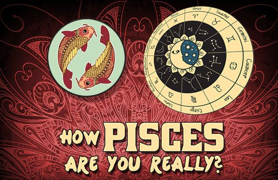 How Pisces Are You Really?