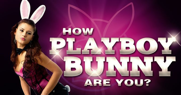 How Playboy Bunny Are You?