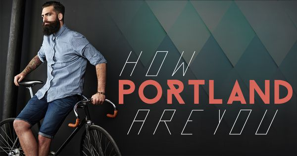 How Portland Are You?