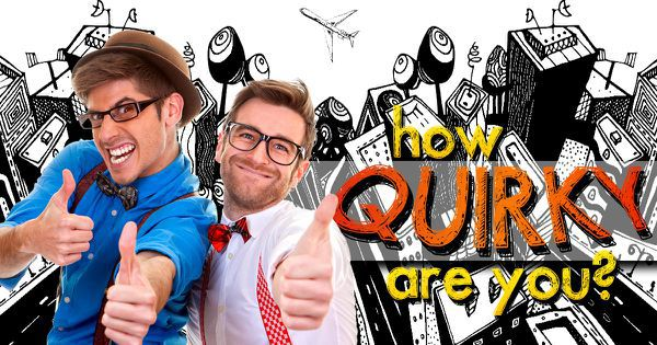 How Quirky Are You?