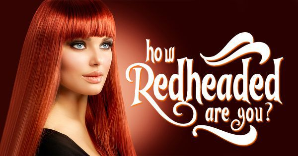 How Redheaded Are You?