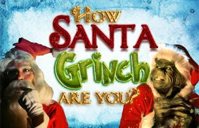 How Santa/Grinch Are You?