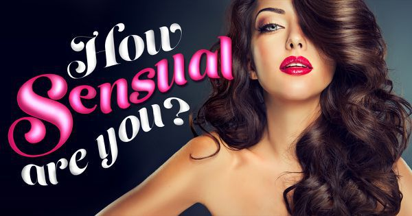 How Sensual Are You?