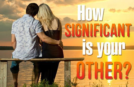 How Significant Is Your Other?