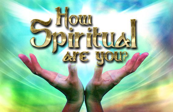 How Spiritual Are You?