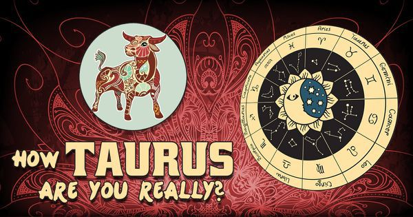 How Taurus Are You Really?