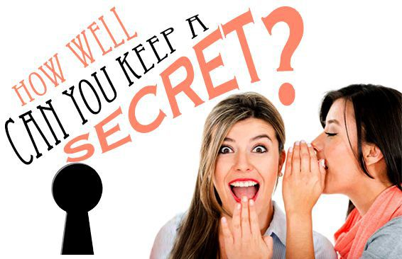How Well Can You Keep A Secret?