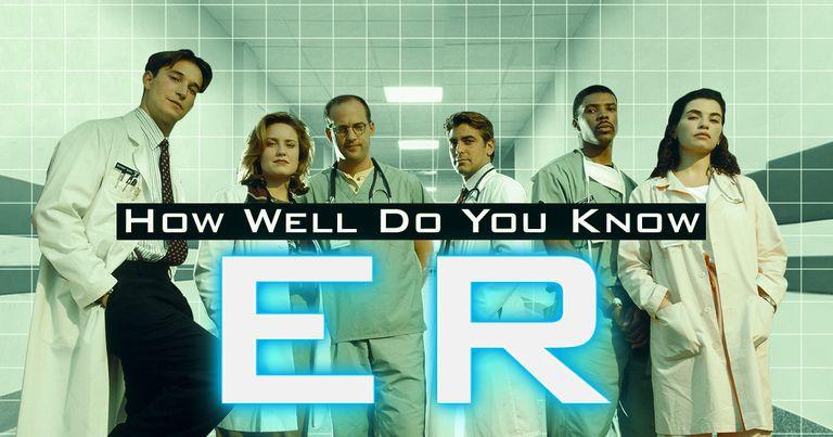 ER Trivia: How Well Do You Know ER?