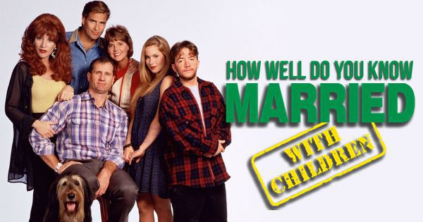 "How Well Do You Know ""Married With Children""?"