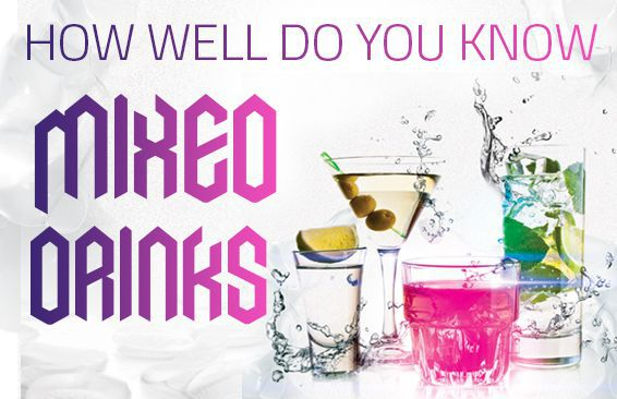 How Well Do You Know Mixed Drinks?