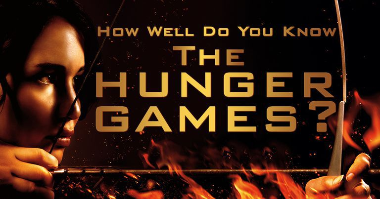 "How Well Do You Know ""The Hunger Games""?"