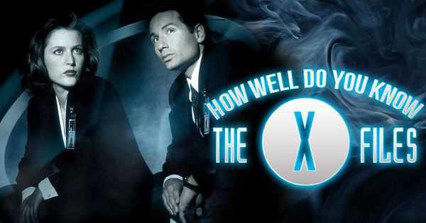 "How Well Do You Know ""The X-Files""?"