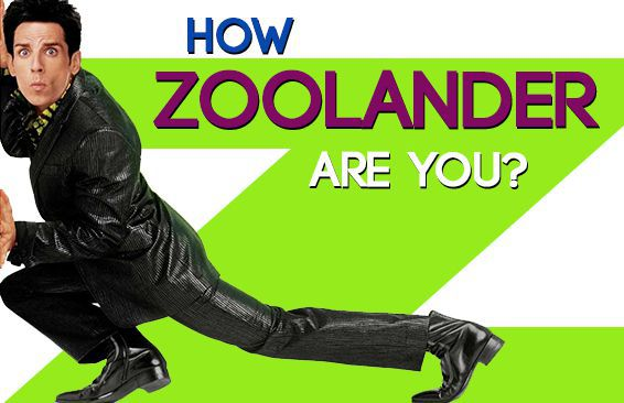 How Zoolander Are You?