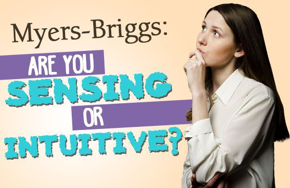 myers briggs are you sensing or intuitive