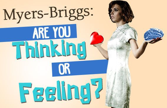 myers briggs are you thinking or feeling