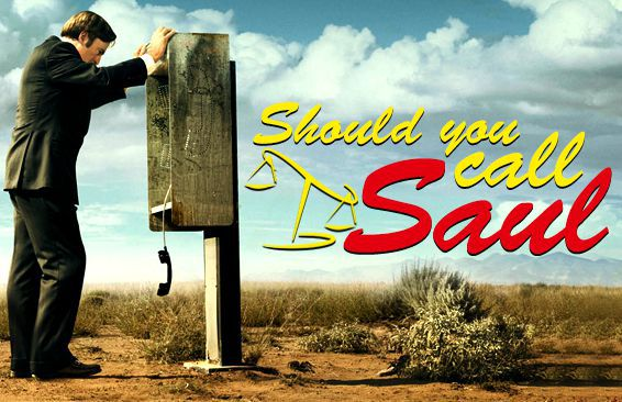 Should You Call Saul?