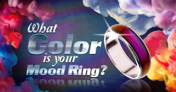 What Color Is Your Mood Ring?