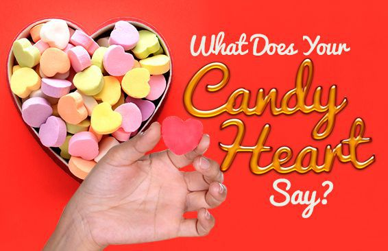 What Does Your Candy Heart Say?